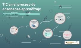 TIC en el proceso de enseñanza-aprendizaje