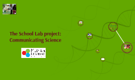 The School Lab project: Communicating Science