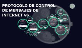 PROTOCOLO DE CONTROL DE MENSAJES DE INTERNET v6