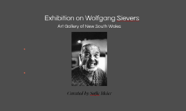 Art Exhibition of Wolfgang Sievers