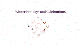 Winter Holidays and Celebrations
