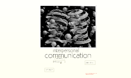 1Communication basics for interpersonal