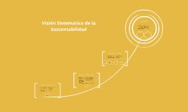 Visión Sistemática de la Sustentabilidad