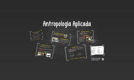 Antropología Aplicada (Antro Cultural)