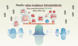 Media-alaa koskeva lainsäädäntö