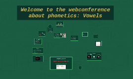 Welcome to the ¨vowels¨webconference