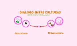 FILOSOFIA - ¿Relativismo o Universalismo?