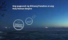 Ang Pagbagsak ng Gitnang Panahon at ang Holy Roman Empire