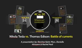 Copy of Nikola Tesla vs. Thomas Edison