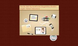 Copy of Teoría del Aprendizaje Cognitivo Social según Albert Bandura