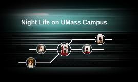 Night Life on UMass Campus