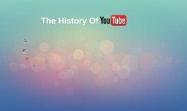 The History Of