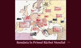 România în Primul Război Mondial