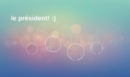 le président! :)