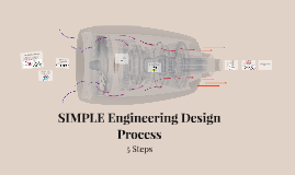 SIMPLE Engineering Design Process