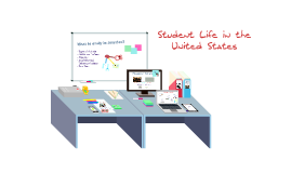 Student Life and Classroom Culture