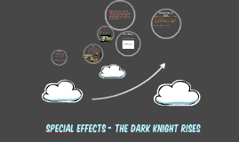 Special Effects - The Dark Knight Rises