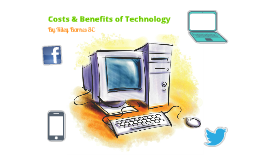 Technology Costs & Benefits