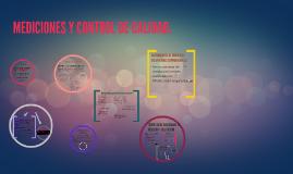 MEDICIONES Y CONTROL DE CALIDAD.