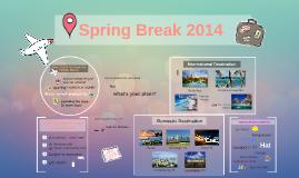 Spring Break 2014
