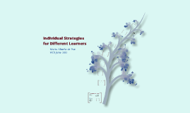 Copy of Individual Strategies for Different Learners