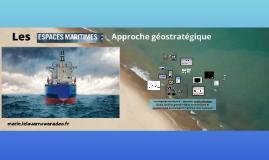 Sujet d'étude 2 : la mer , espace majeur des échanges et de