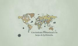 Crecimiento Poblacional a lo largo de la Historia.