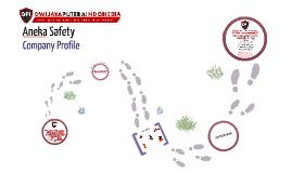 Copy of Copy of Copy of Aneka Safety Company Profile