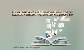 RASGOS PROMINENTES DE LA FONOLOGIA SEGMENTAL DEL CHEDUNGUN H