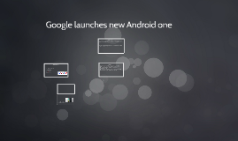 Google set to launch Android one smartphones