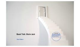 Book Talk: Brain Jack