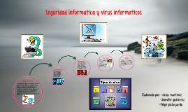 Seguridad informatica y virus informaticos