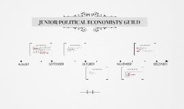 JUNIOR POLITICAL ECONOMISTS' GUILD