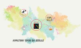 Applying your RA skills