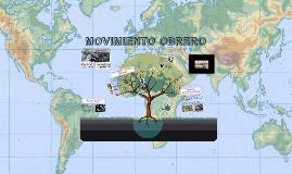 Copy of MOVIMIENTO OBRERO