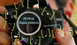 All About Digital Cameras