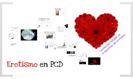 Erotismo en PCD