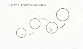 HCD-PNT / Prototyping & Testing