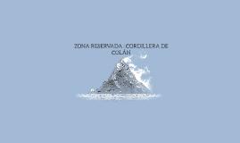 ZONA RESERVADA : CORDILLERA DE COLÁN