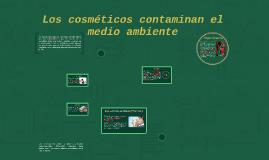 Copy of Los cosméticos contaminan el medio ambiente
