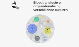 Bloed- en donortransfusie bij verschillende culturen