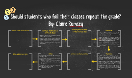 Should students who fail their classes repeat the grade?