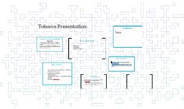 Tobacco Presentation: