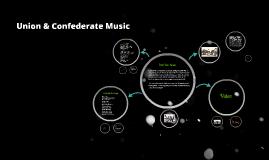 Union & Confederate Music