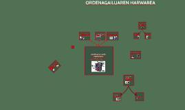 ORDENAGAILUAREN HARDWAREA