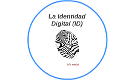 La Identidad Digital