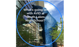What's going on with AVID at South Lakes High School?