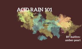 ACID RAIN 101