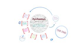 Pyrrhonism [pir-uh-niz-uhm]