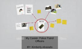 My Career: Police Patrol Officers